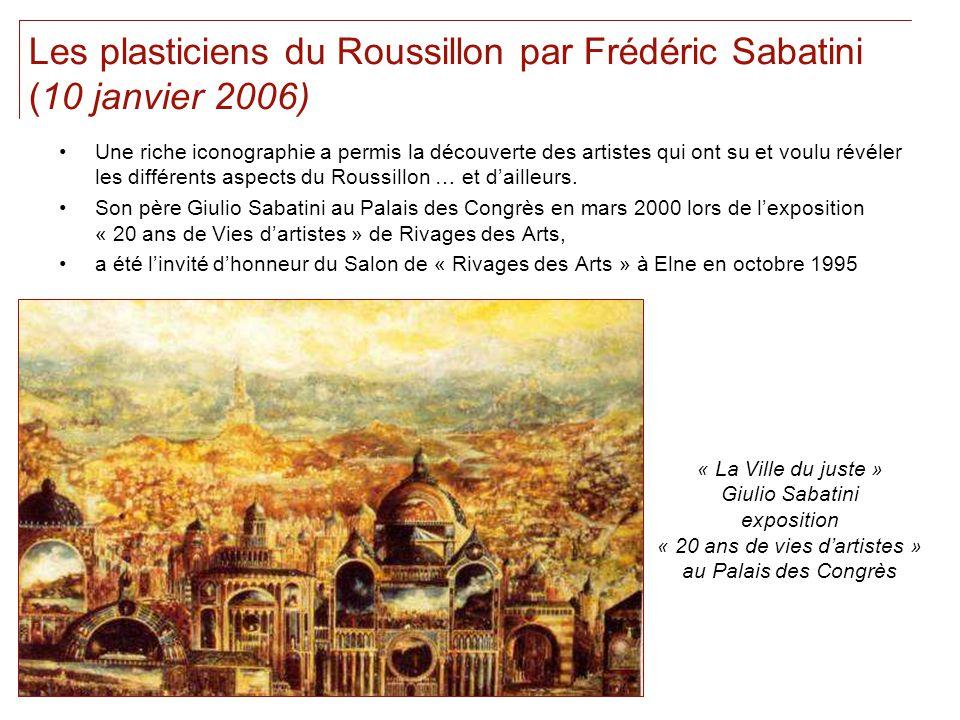 Les plasticiens du Roussillon par Frédéric Sabatini (10 janvier 2006)
