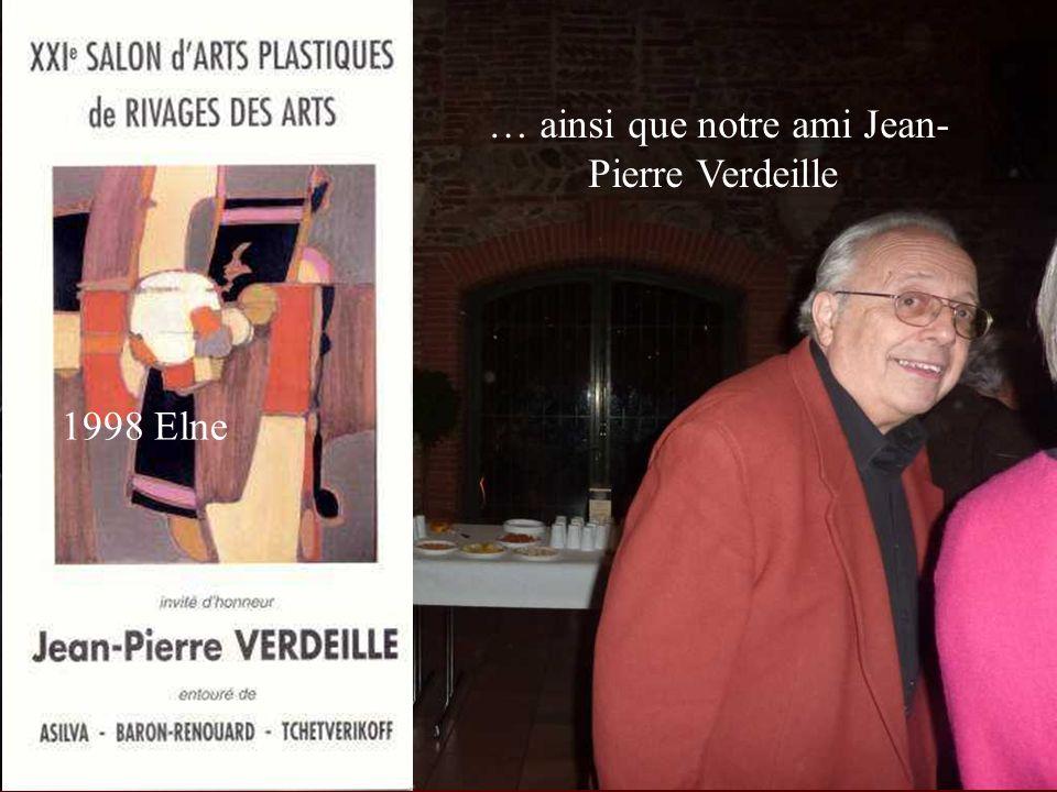 … ainsi que notre ami Jean-Pierre Verdeille