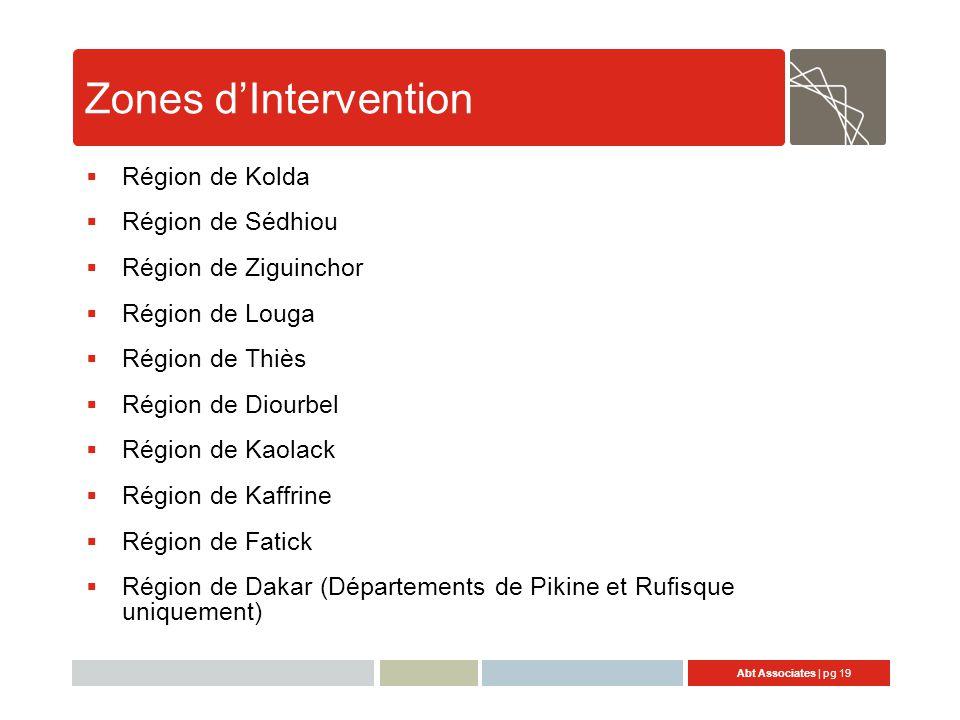 Zones d'Intervention Région de Kolda Région de Sédhiou