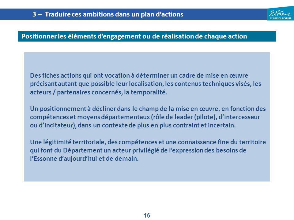 3 – Traduire ces ambitions dans un plan d'actions