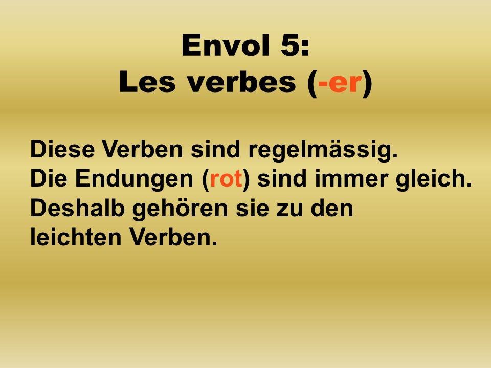 Envol 5: Les verbes (-er)