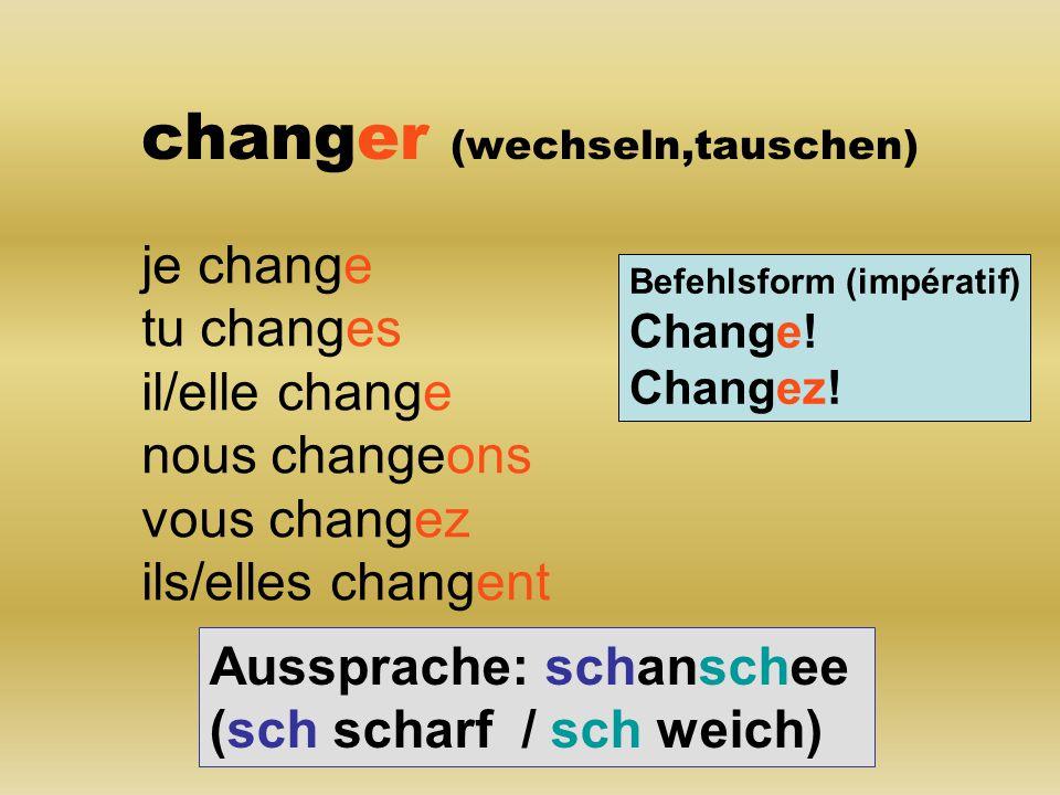 changer (wechseln,tauschen)