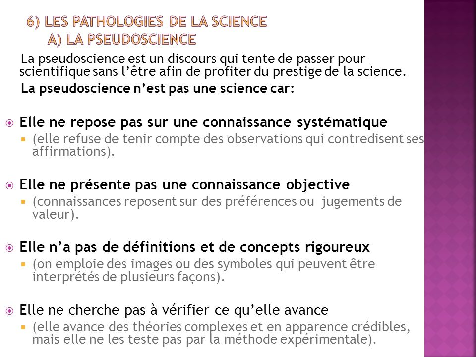 6) Les pathologies de la science a) La pseudoscience