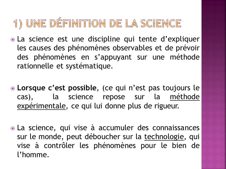 1) Une définition de la science