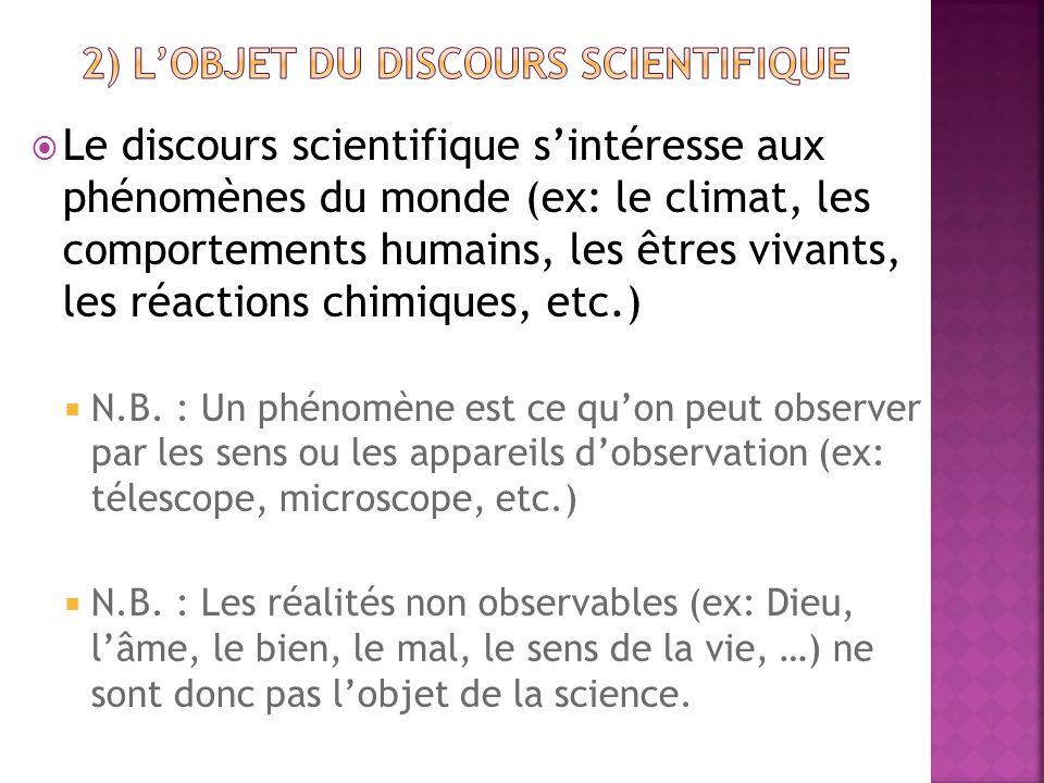 2) L'objet du discours scientifique