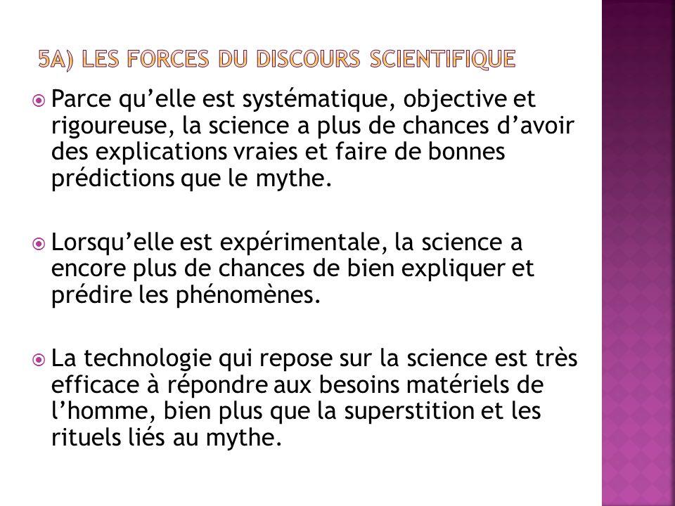 5a) Les forces du discours scientifique