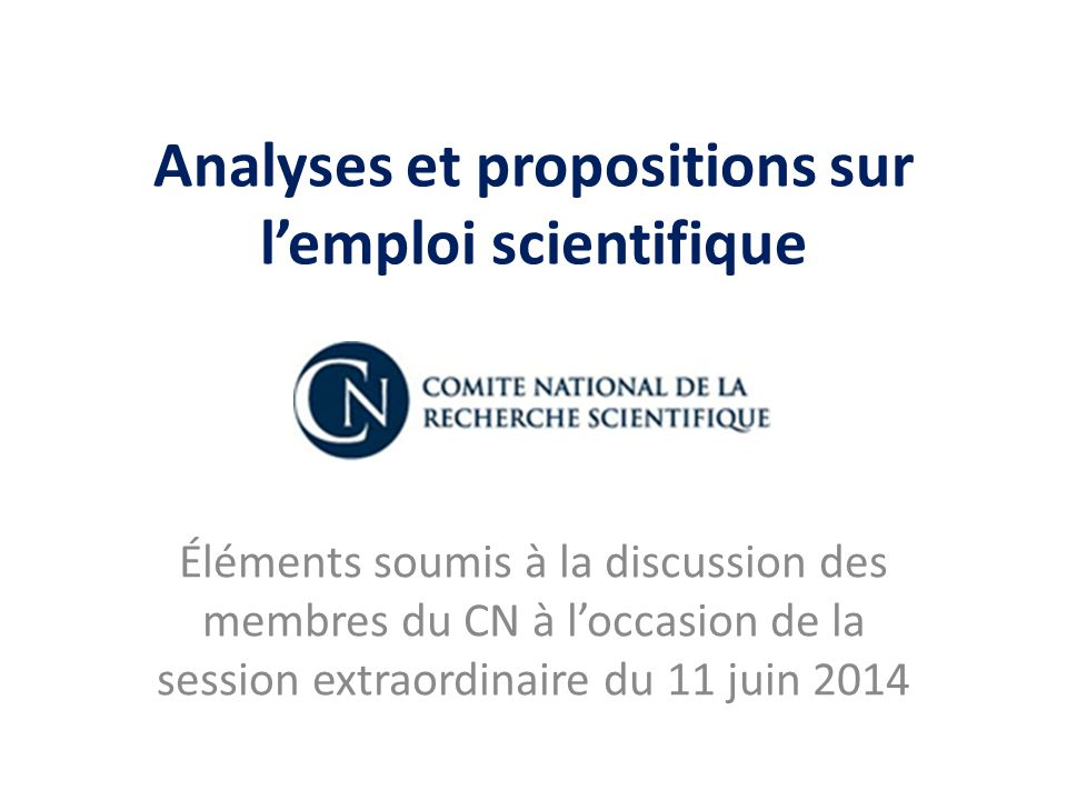 Analyses et propositions sur l'emploi scientifique