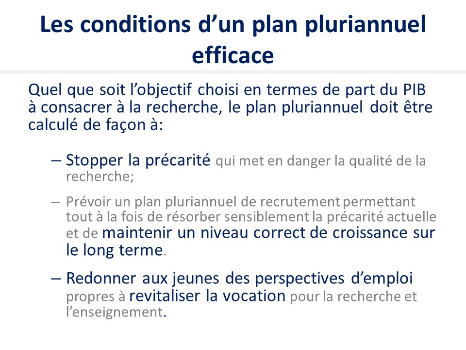 Les conditions d'un plan pluriannuel efficace
