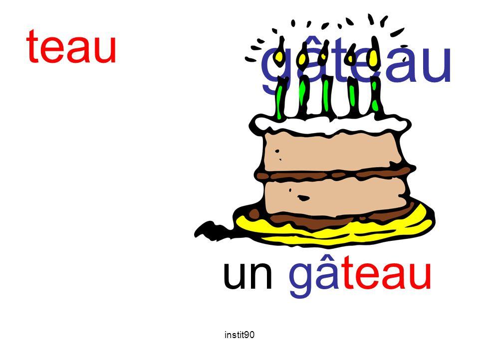 teau gâteau un gâteau instit90