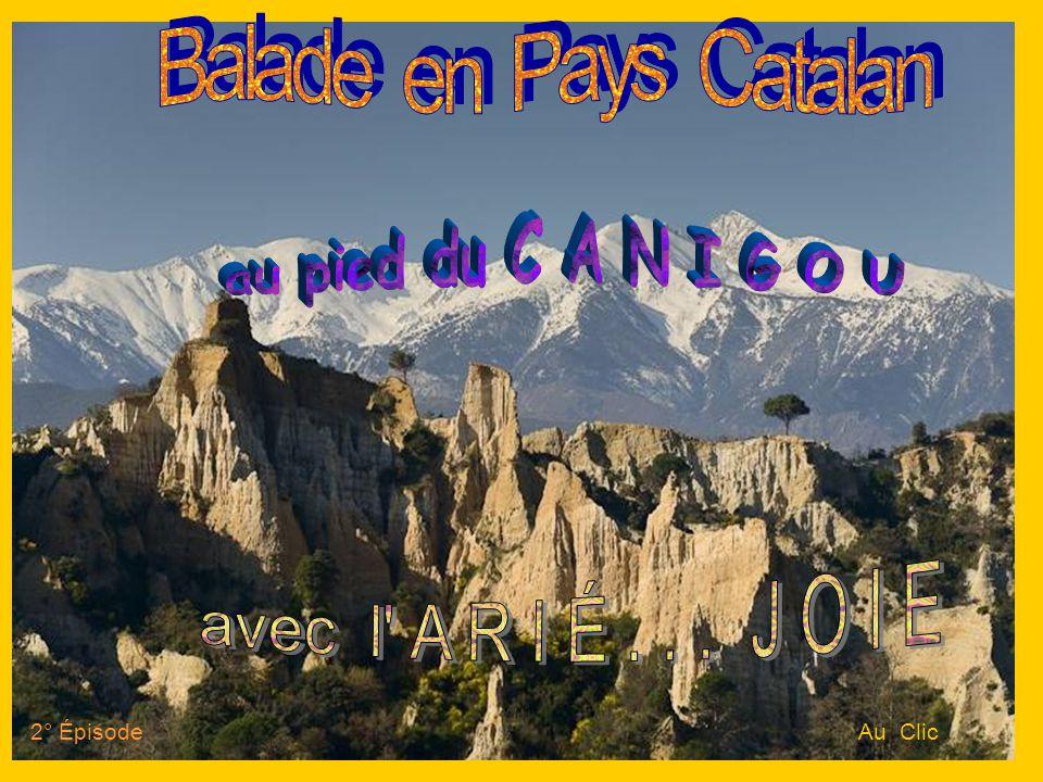Balade en Pays Catalan au pied du C A N I G O U