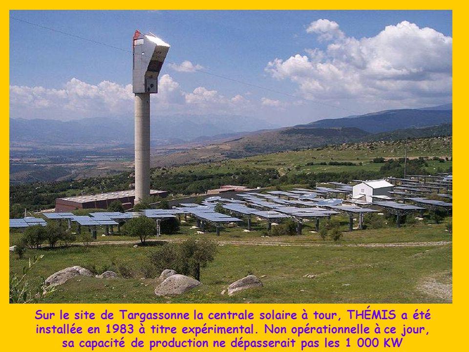 Sur le site de Targassonne la centrale solaire à tour, THÉMIS a été installée en 1983 à titre expérimental.