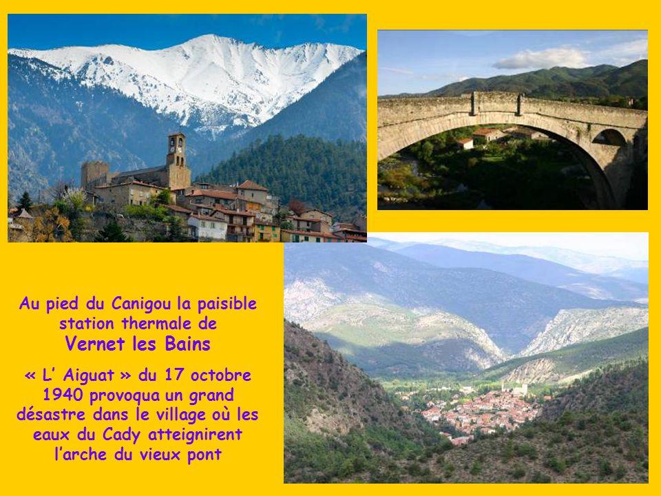 Au pied du Canigou la paisible station thermale de Vernet les Bains