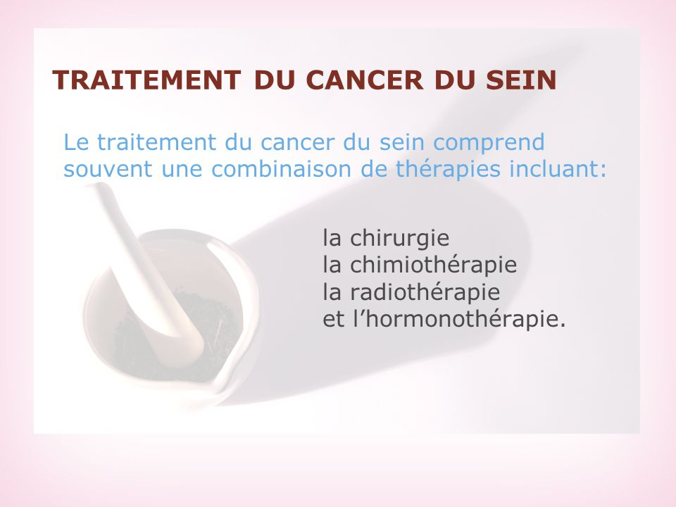 TRAITEMENT DU CANCER DU SEIN