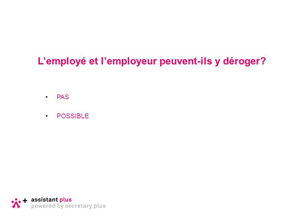 L'employé et l'employeur peuvent-ils y déroger