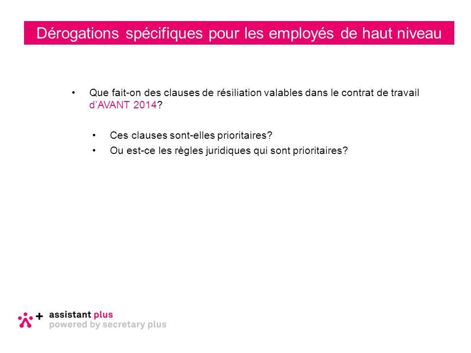 Dérogations spécifiques pour les employés de haut niveau