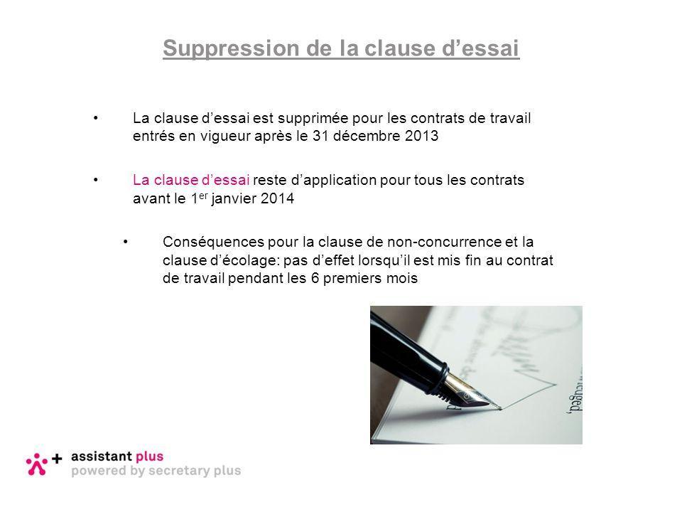 Suppression de la clause d'essai