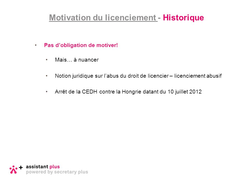 Motivation du licenciement - Historique