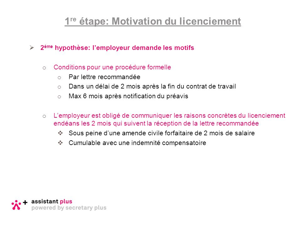 1re étape: Motivation du licenciement