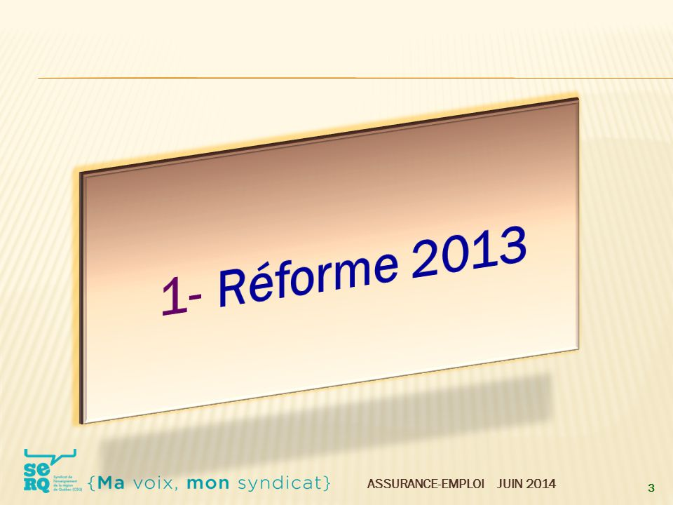 1- Réforme 2013