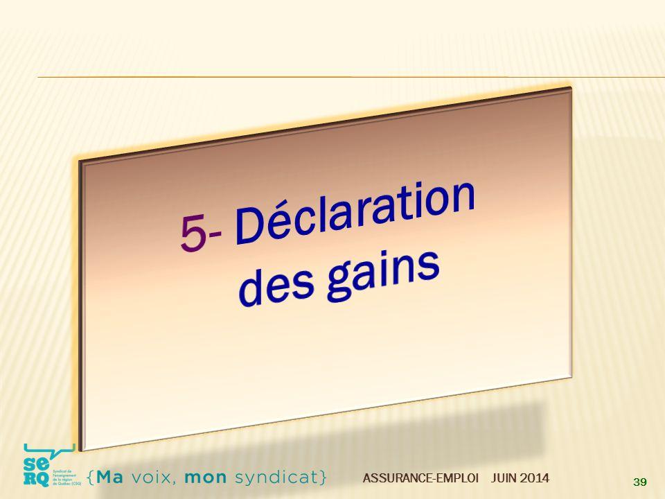 5- Déclaration des gains
