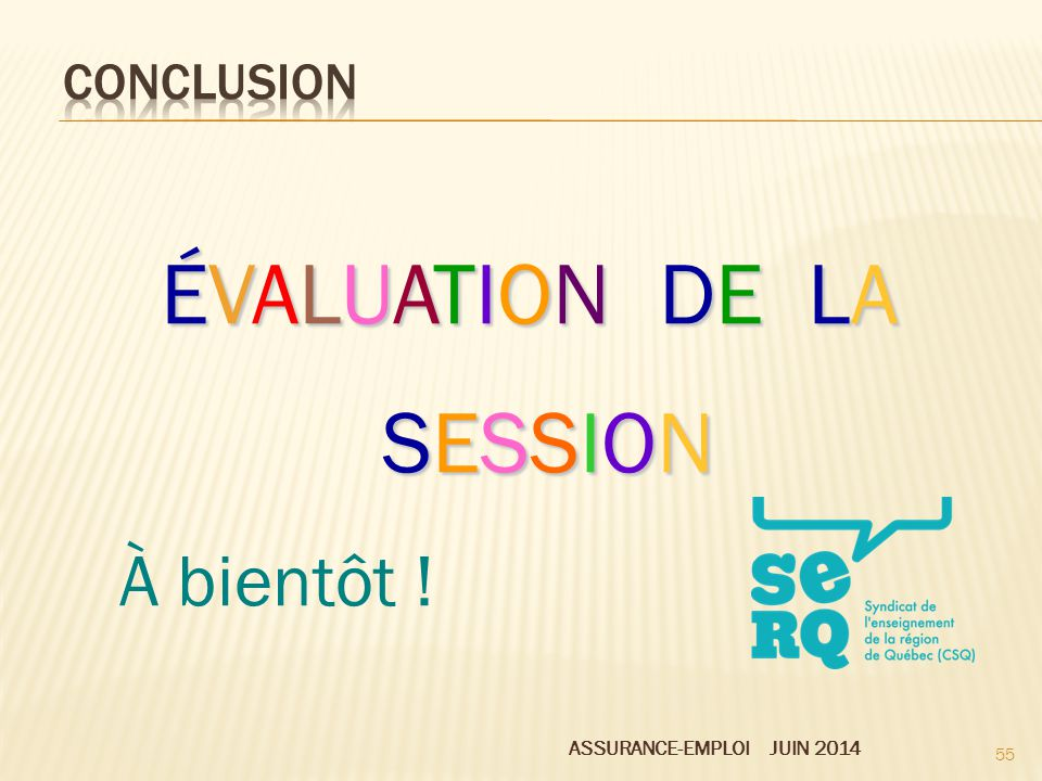 ÉVALUATION DE LA SESSION