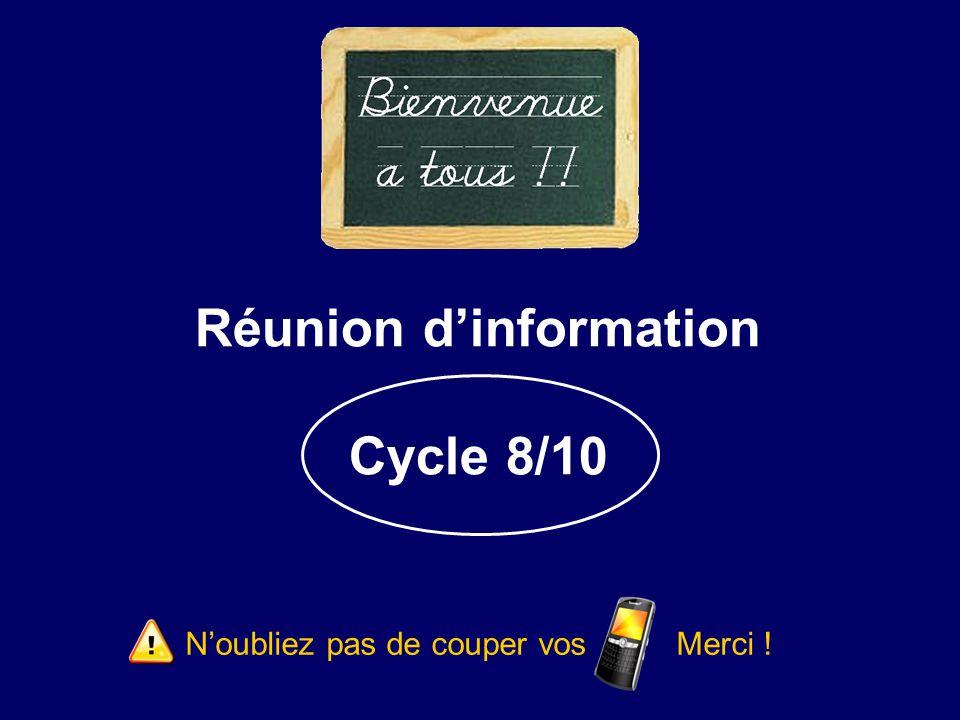 Réunion d'information Cycle 8/10