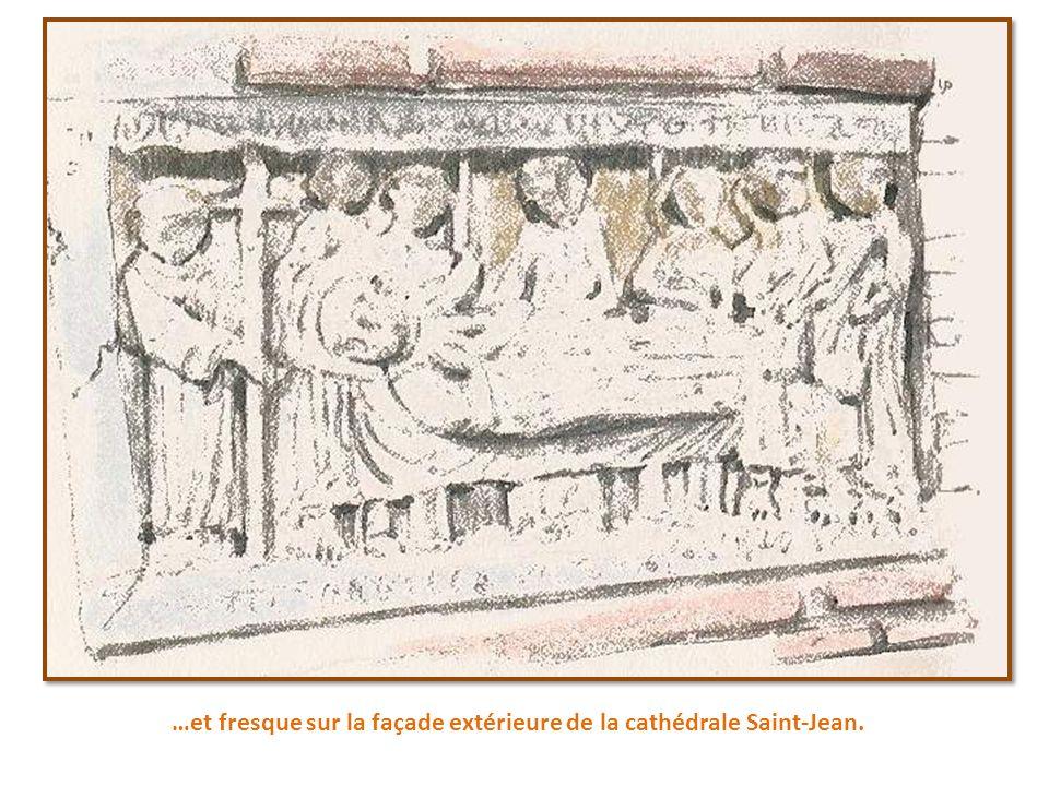 …et fresque sur la façade extérieure de la cathédrale Saint-Jean.