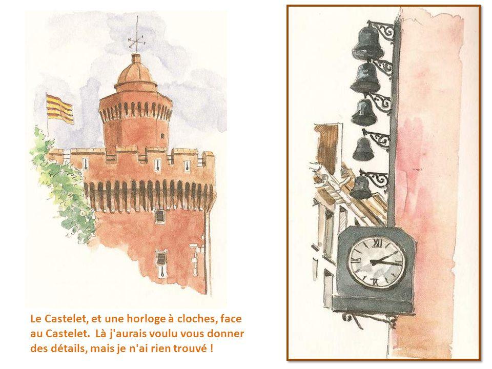 Le Castelet, et une horloge à cloches, face au Castelet
