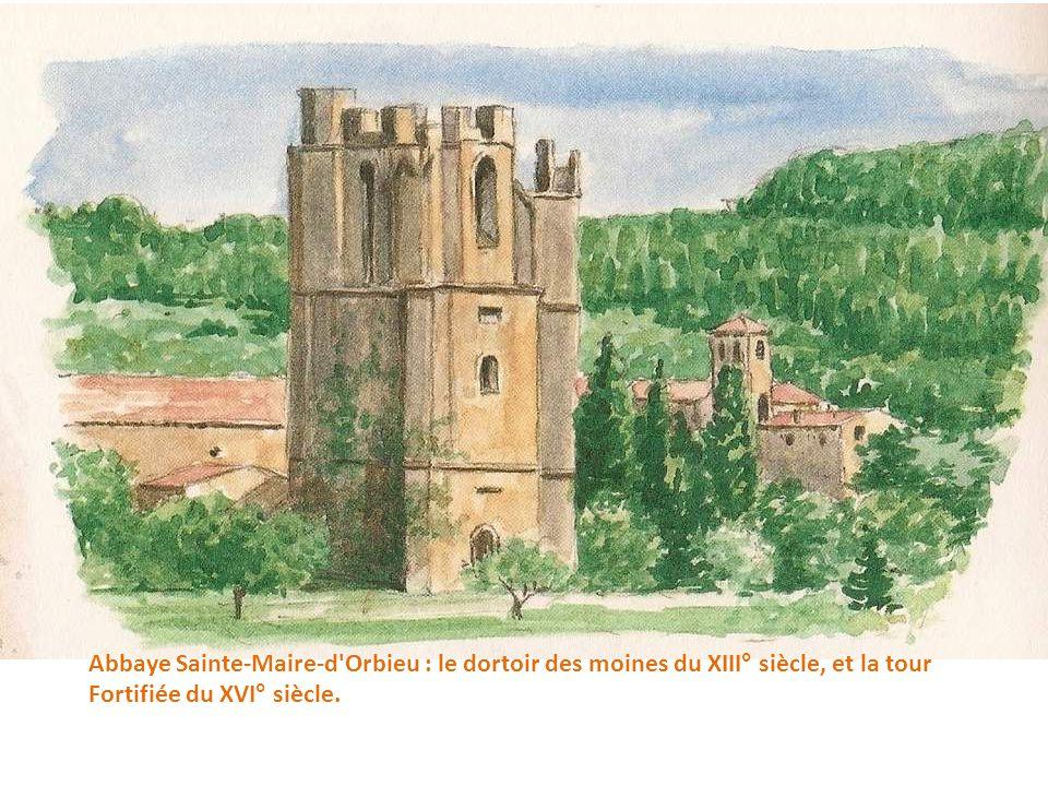 Abbaye Sainte-Maire-d Orbieu : le dortoir des moines du XIII° siècle, et la tour