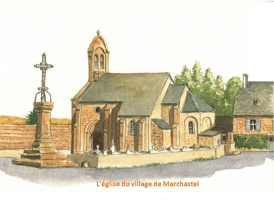 L église du village de Marchastel