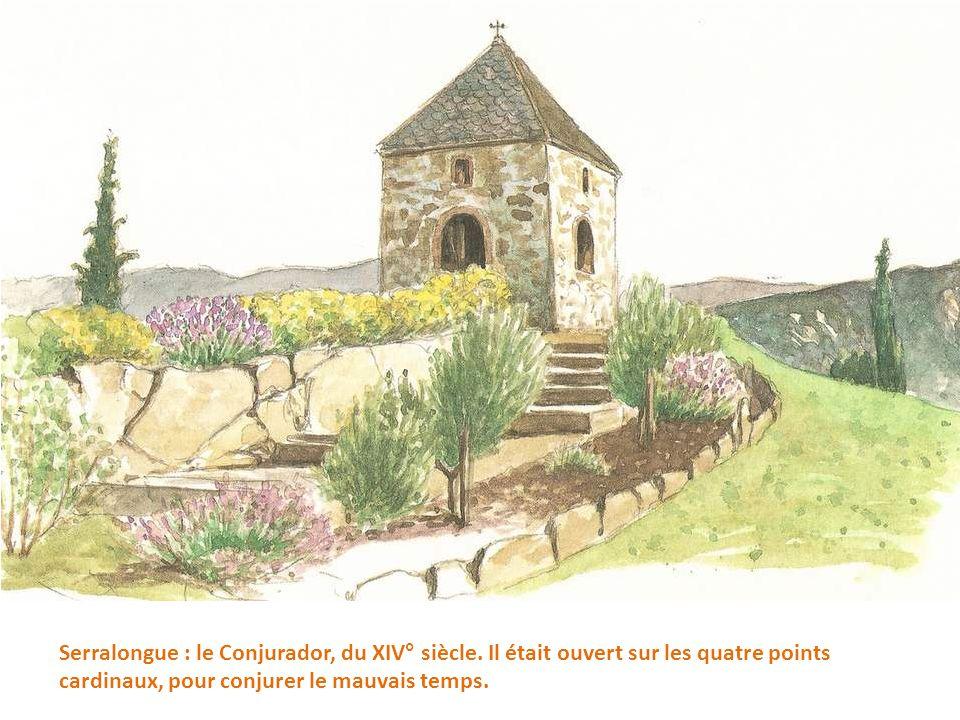 Serralongue : le Conjurador, du XIV° siècle