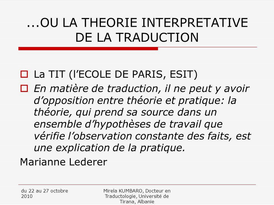 ...OU LA THEORIE INTERPRETATIVE DE LA TRADUCTION