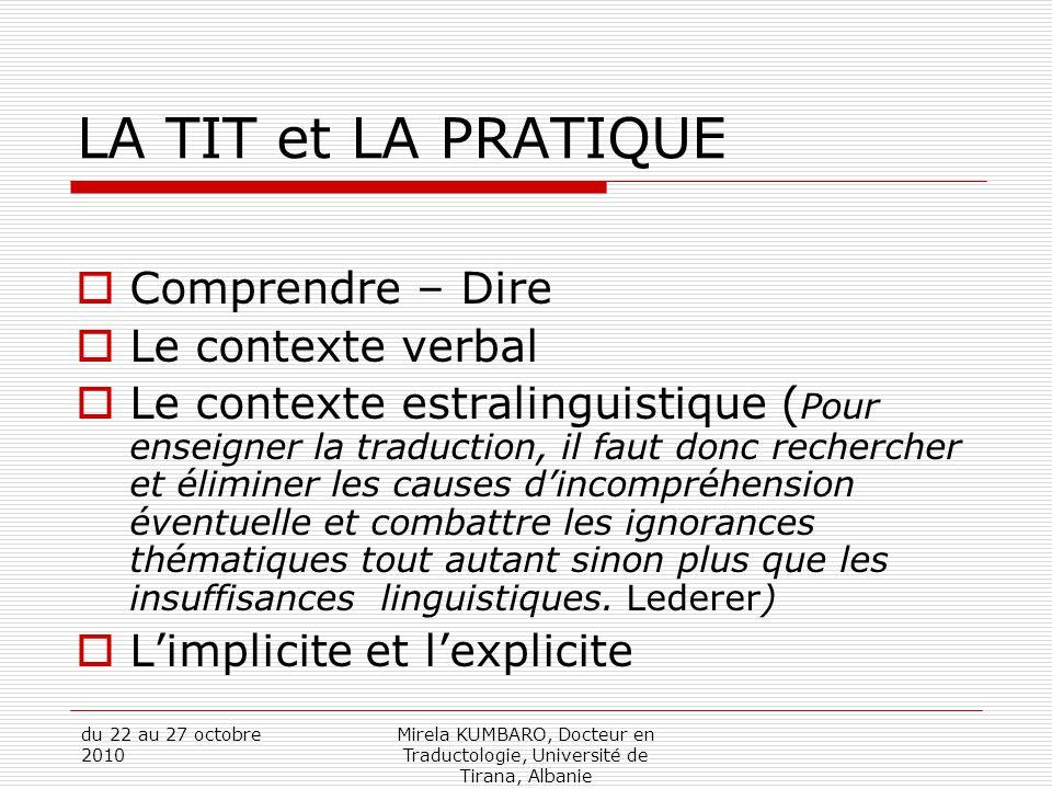LA TIT et LA PRATIQUE Comprendre – Dire Le contexte verbal
