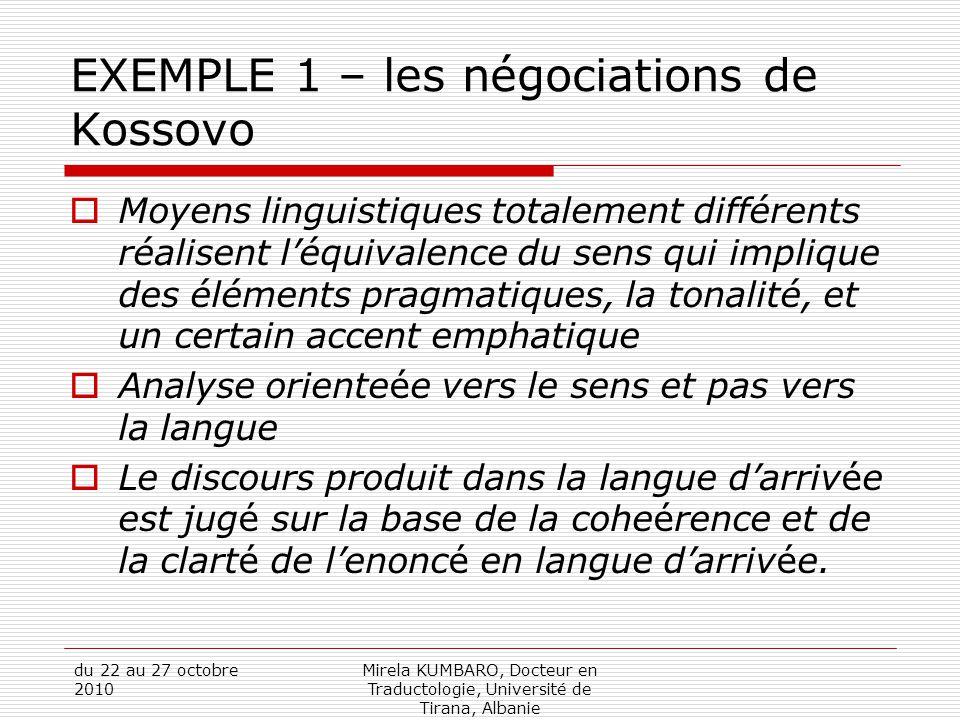 EXEMPLE 1 – les négociations de Kossovo