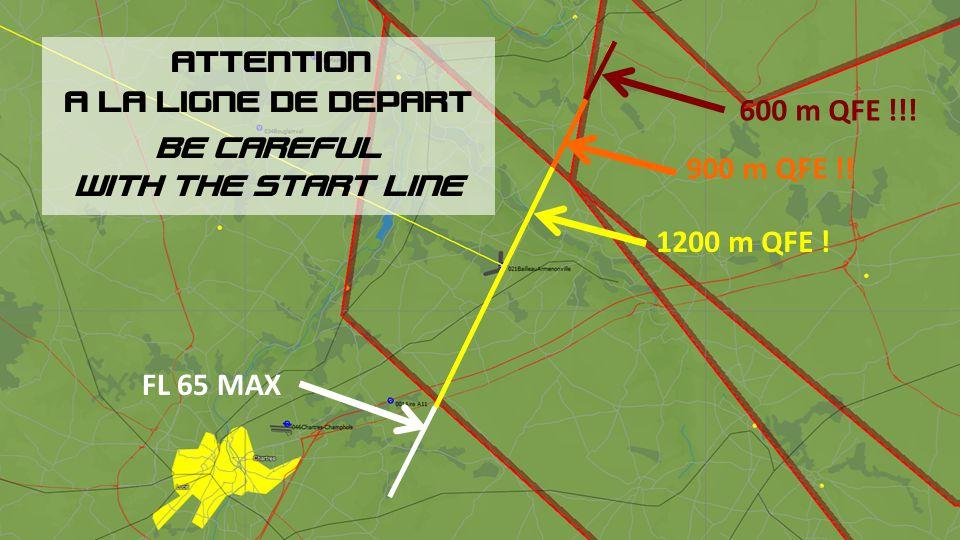 ATTENTION A LA LIGNE DE DEPART. BE CAREFUL. WITH THE START LINE. 600 m QFE !!! 900 m QFE !! 1200 m QFE !