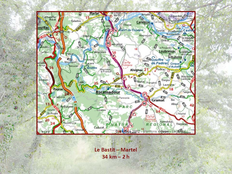 Le Bastit – Martel 34 km – 2 h