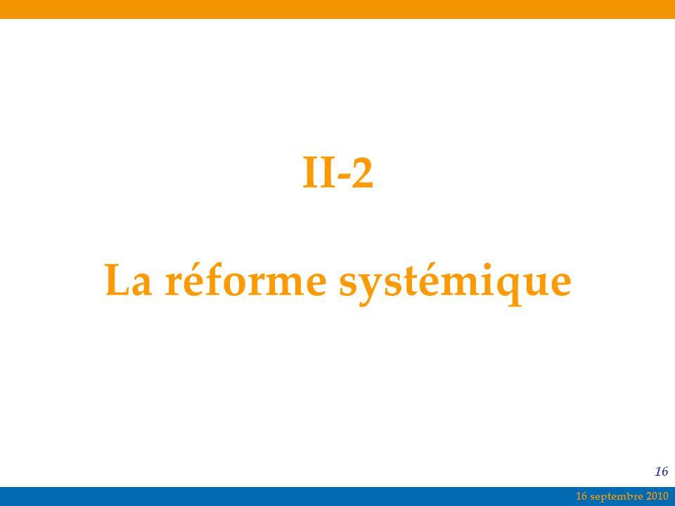 II-2 La réforme systémique
