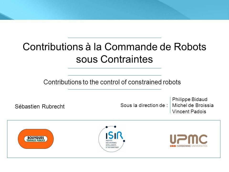 Contributions à la Commande de Robots sous Contraintes