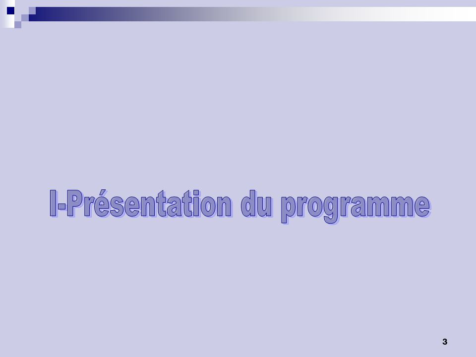 I-Présentation du programme