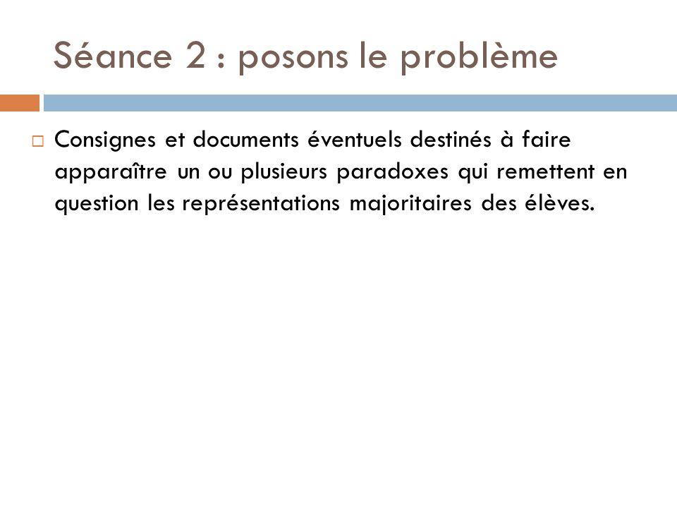 Séance 2 : posons le problème