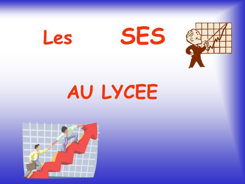 Les SES AU LYCEE
