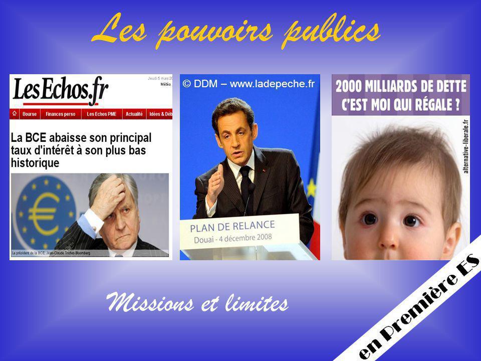Les pouvoirs publics © DDM – www.ladepeche.fr Missions et limites