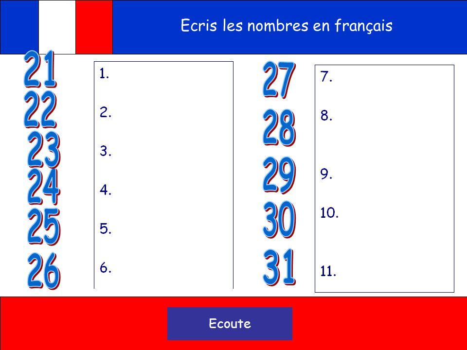 Ecris les nombres en français