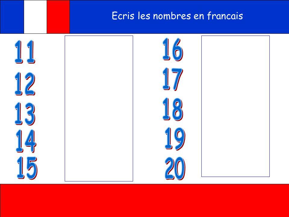 Ecris les nombres en francais