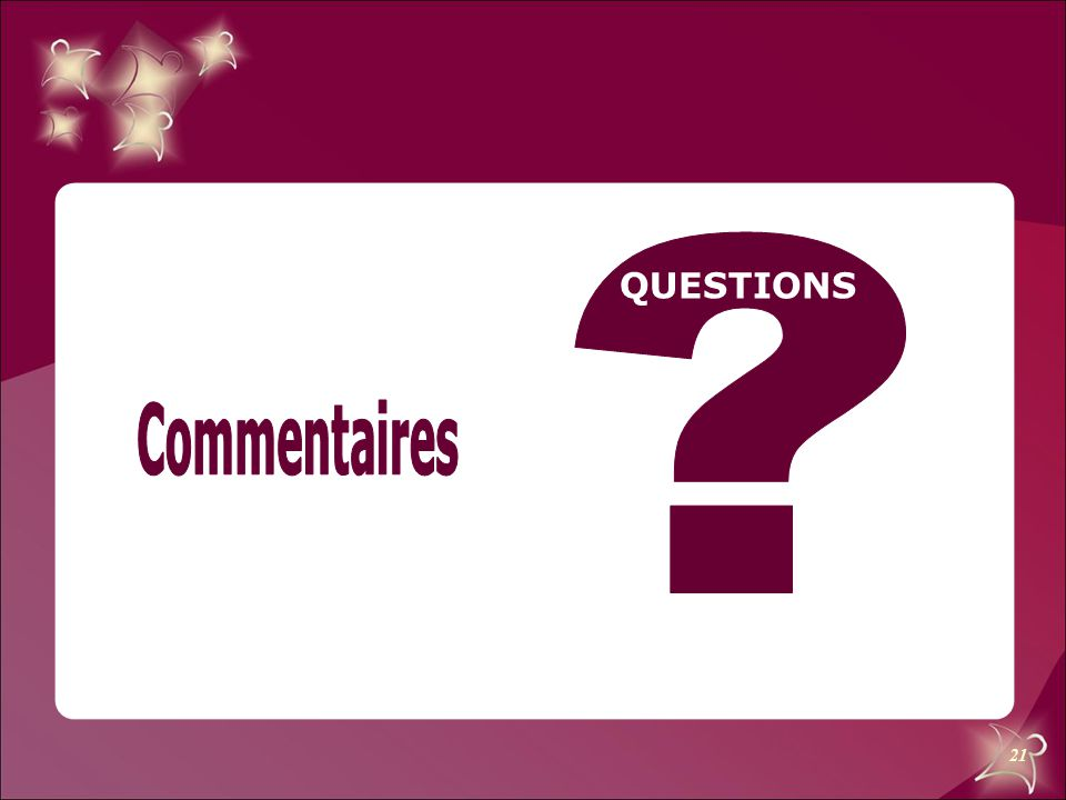 QUESTIONS Commentaires