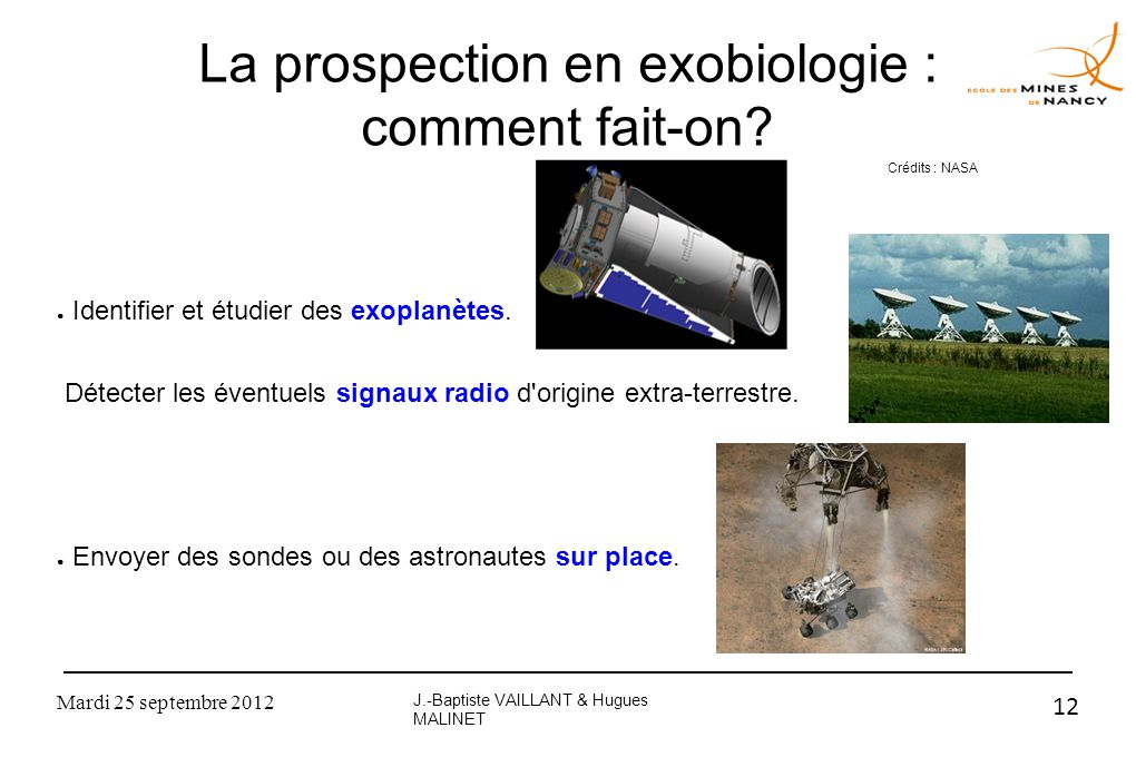 La prospection en exobiologie : comment fait-on