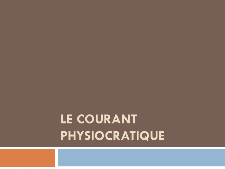 Le courant physiocratique
