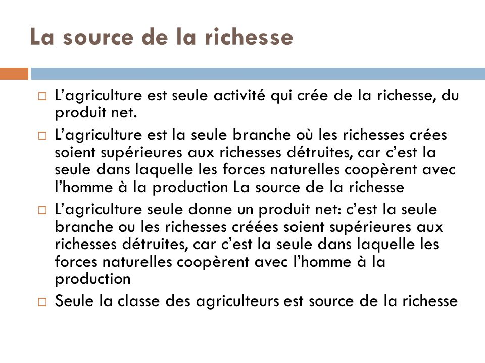 La source de la richesse