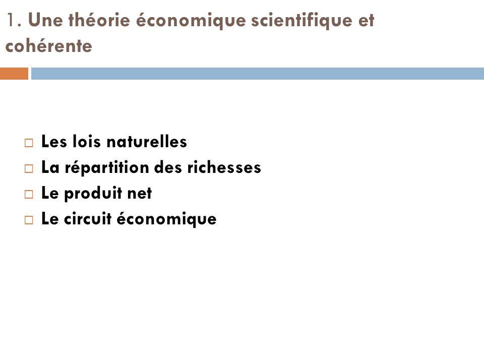 1. Une théorie économique scientifique et cohérente