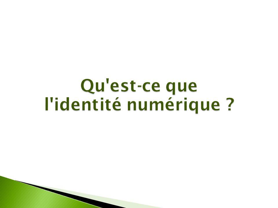 Qu est-ce que l identité numérique